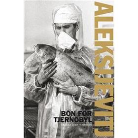 Bön för Tjernobyl: krönika över framtiden (Pocket, 2016)