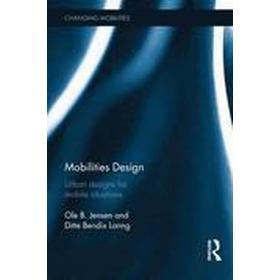 Mobilities Design (Inbunden, 2016)