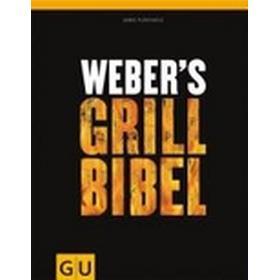 Weber's Grillbibel (Inbunden, 2010)