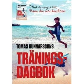 Tomas Gunnarssons Träningsdagbok - Med övningar till Träna din inre kondition - Mindre stress, mer glädje (Häftad, 2017)