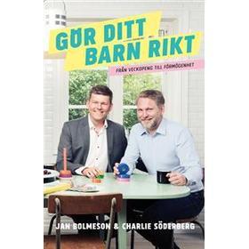 Gör ditt barn rikt (E-bok, 2017)