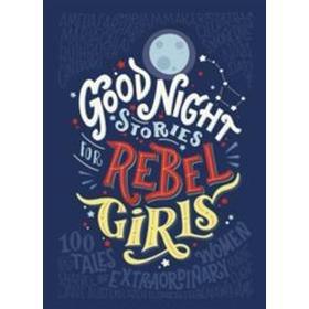 Good Night Stories for Rebel Girls (Inbunden, 2017)
