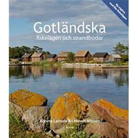 Gotländska fiskelägen och strandbodar (Inbunden, 2017)