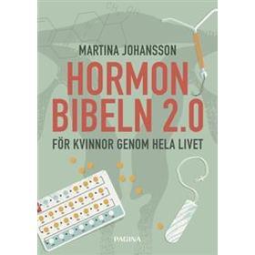 Hormonbibeln 2,0 - För kvinnor genom hela livet! (Häftad, 2017)