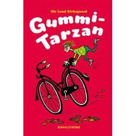 Gummi-Tarzan (E-bok, 2017)