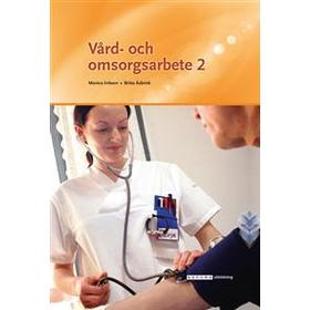 Vård- och omsorgsarbete 2 (E-bok, 2017)