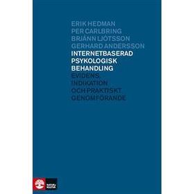Internetbaserad psykologisk behandling: evidens, indikation och praktiskt genomförande (E-bok, 2014)