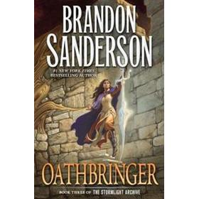 Oathbringer: Book Three of the Stormlight Archive (Inbunden, 2017)