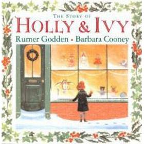 The Story of Holly and Ivy (Inbunden, 2006)