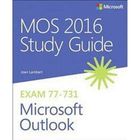 MOS 2016 Study Guide for Microsoft Outlook (Häftad, 2016)