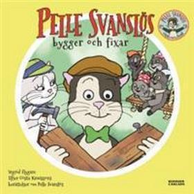 Pelle Svanslös bygger och fixar (Board book, 2015)