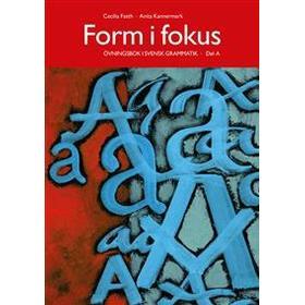 Form i fokus A (Häftad, 2016)