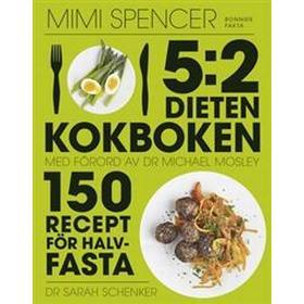 5:2 dieten - kokboken: 150 recept för halvfasta (Inbunden, 2013)