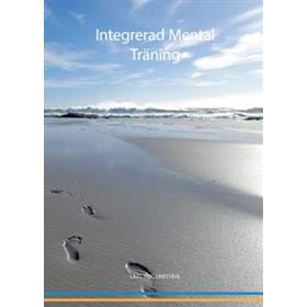 Integrerad mental träning (Inbunden, 2018)