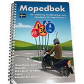 Mopedbok för utbildning till AM-körkort och förarbevis för moped klass II (Spiral, 2018)