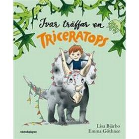 Ivar träffar en triceratops (Inbunden, 2018)