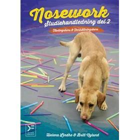 Nosework – studiehandledning del 2 – tävlingskurs och avancerad kurs (Häftad, 2018)