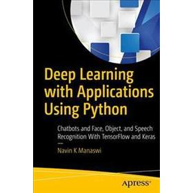 Deep Learning With Applications Using Python (Pocket, 2018)