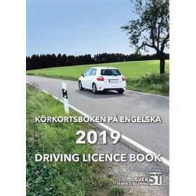 Körkortsboken på Engelska 2019: driving licence book (Häftad)
