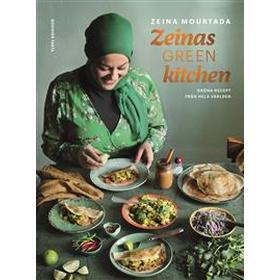 Zeinas green kitchen: Gröna recept från hela världen (Inbunden)
