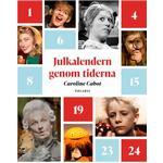 Julkalendern Genom Tiderna