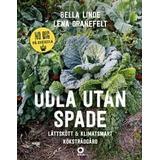 Böcker Odla utan spade: Lättskött & klimatsmart köksträdgård