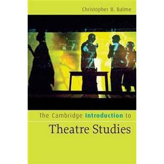 The Cambridge Introduction to Theatre Studies (Pocket, 2008)