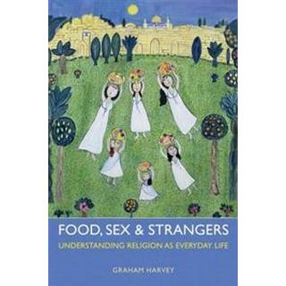 Food, Sex and Strangers (Häftad, 2013)