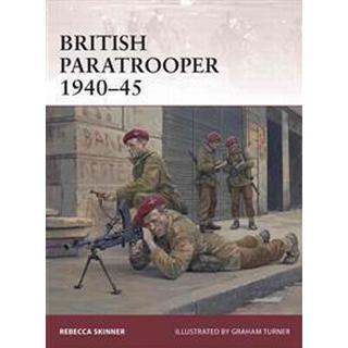 British Paratrooper 1940-45 (Häftad, 2015)