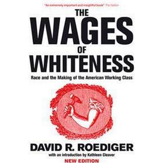 The Wages of Whiteness (Pocket, 2007)