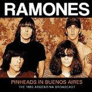 The Ramones - Pinheads In Buenos Aires