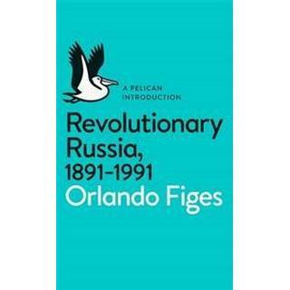 Revolutionary Russia, 1891-1991 (Häftad, 2014)