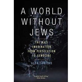 A World Without Jews (Pocket, 2015)