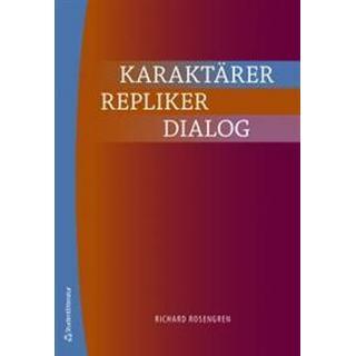 Karaktärer, repliker, dialog (Häftad, 2011)