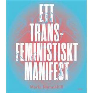 Ett transfeministiskt manifest (Häftad, 2016)