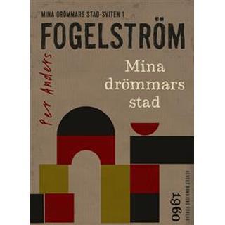 Mina drömmars stad (E-bok, 2012)
