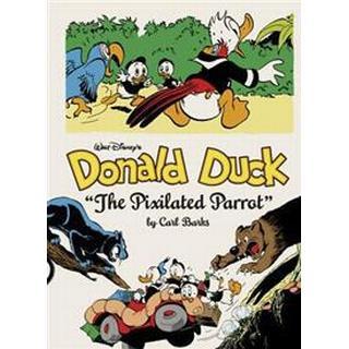 Walt Disney's Donald Duck: 'The Pixilated Parrot' (Inbunden, 2015)