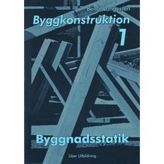 Byggkonstruktion 1 Byggnadsstatik (Häftad, 1999)