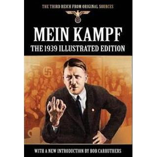 Mein Kampf - The 1939 Illustrated Edition (Inbunden, 2011)