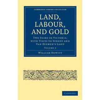 Land, Labour, and Gold (Pocket, 2011)