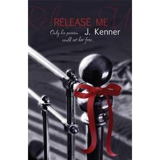 Release Me: Stark Series Book 1 (Storpocket, 2013)