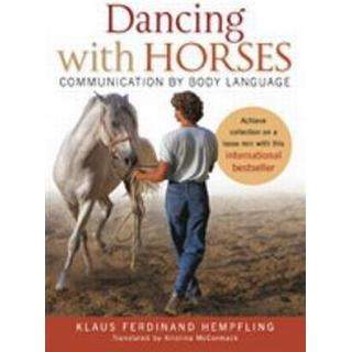 Dancing with Horses (Häftad, 2012)