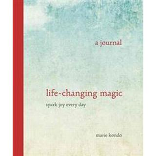 Life-Changing Magic: A Journal: Spark Joy Every Day (Övrigt format, 2015)