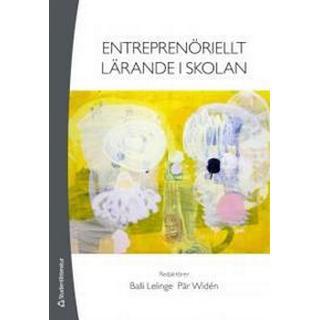 Entreprenöriellt lärande i skolan (Häftad, 2014)