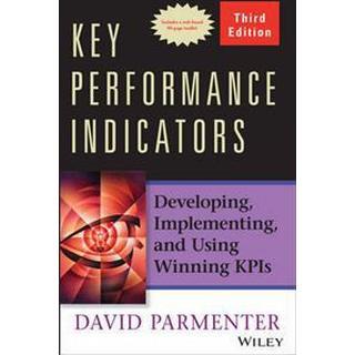 Key Performance Indicators: Developing, Implementing, and Using Winning Kpis (Inbunden, 2015)