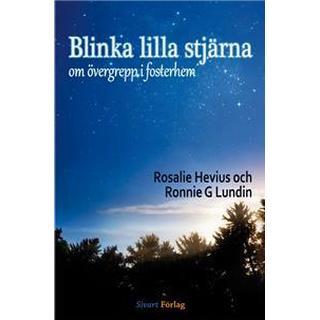 Blinka lilla stjärna: om övergrepp i fosterhem (Inbunden, 2014)