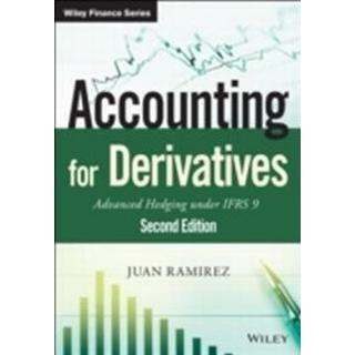 Accounting for Derivatives: Advanced Hedging Under Ifrs 9 (Inbunden, 2015)