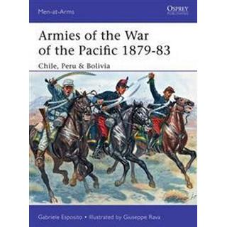 Armies of the War of the Pacific 1879-83 (Pocket, 2016)