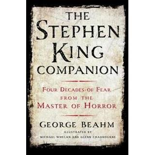 The Stephen King Companion: Four Decades of Fear from the Master of Horror (Häftad, 2015)