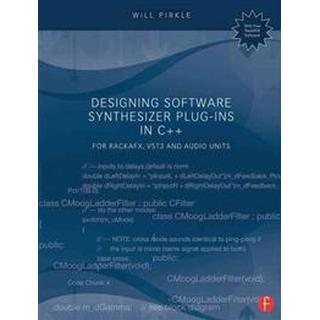 Designing Software Synthesizer Plug-Ins in C++ (Pocket, 2014)